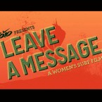 Full Movie: Leave a Message – A Women's Surf Film