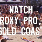 Video: Official Trailer Roxy Pro Gold Coast