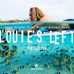 Video: Rip Curl The Search – Louie's Left